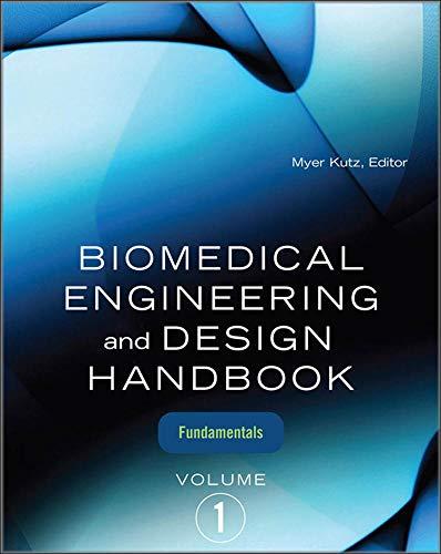 9780071498388: Biomedical Engineering and Design Handbook, Volume 1: Volume I: Biomedical Engineering Fundamentals