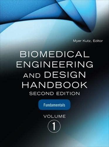 9780071498401: Biomedical Engineering & Design Handbook, Volumes I and II