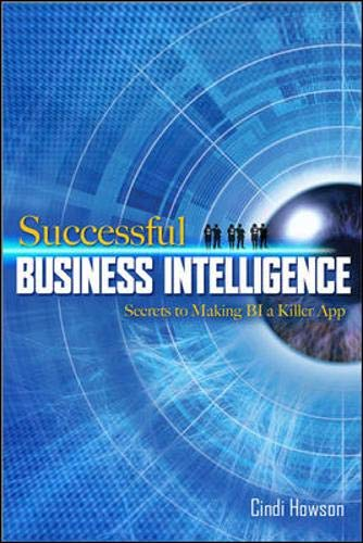 9780071498517: Successful Business Intelligence: Secrets to Making BI a Killer App