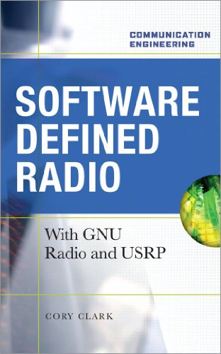 9780071498838: Software Defined Radio: with GNU Radio and USRP: With GNU Radio and USRP