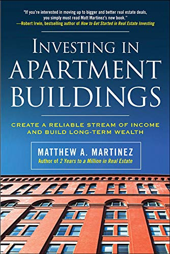 9780071498869: Investing in Apartment Buildings: Create a Reliable Stream of Income and Build Long-Term Wealth (Real Estate)