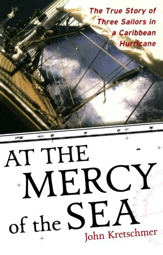 9780071498876: At the Mercy of the Sea: The True Story of Three Sailors in a Caribbean Hurricane (International Marine-RMP)