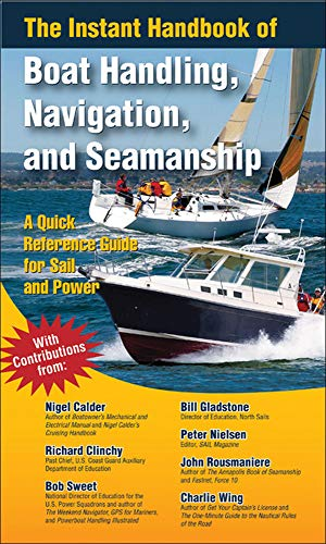 9780071499101: The Instant Handbook of Boat Handling, Navigation, and Seamanship: A Quick-Reference Guide for Sail and Power