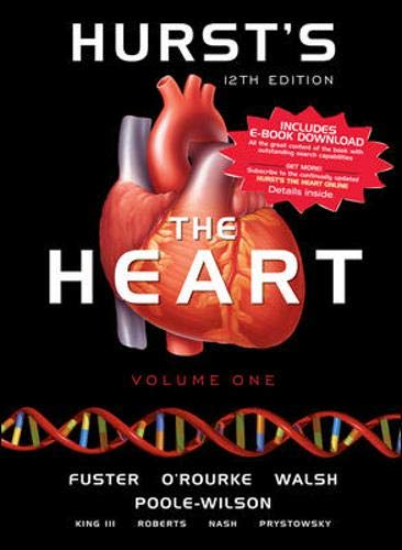 Hursts the Heart, 12th Edition (Two-Vol Set)
