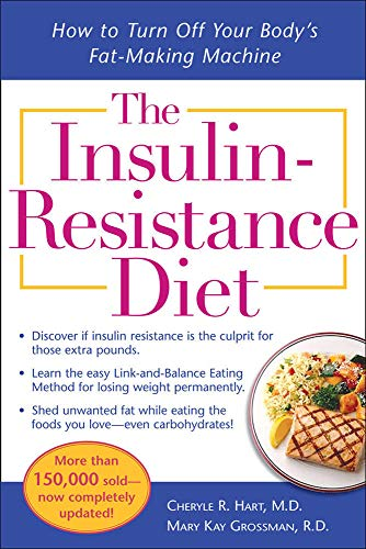 9780071499842: The Insulin-Resistance Diet--Revised and Updated: How to Turn Off Your Body's Fat-Making Machine