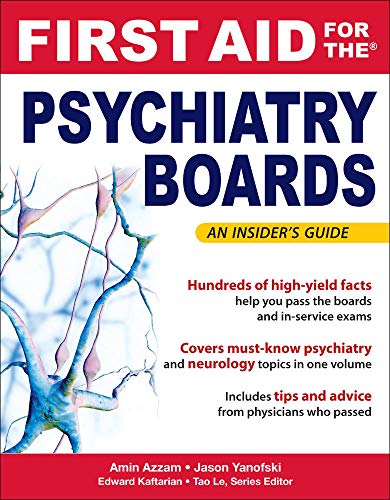 9780071499866: First Aid for the Psychiatry Boards (FIRST AID Specialty Boards)