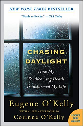 9780071499934: Chasing Daylight: How My Forthcoming Death Transformed My Life
