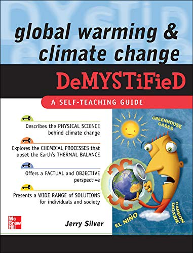 9780071502405: Global Warming and Climate Change Demystified