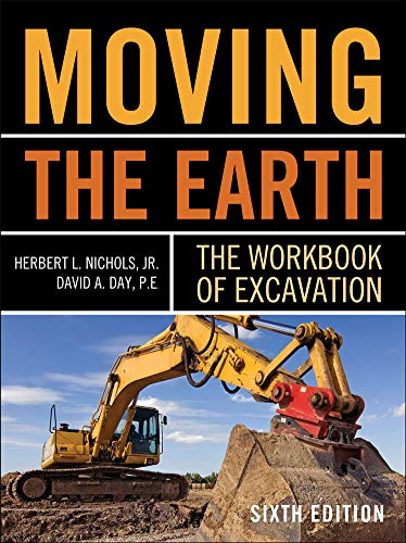 9780071502672: Moving The Earth: The Workbook of Excavation Sixth Edition