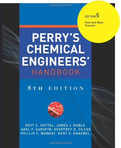 9780071511285: Perry's Chemical Engineers' Handbook 8/E Section 5:Heat and Mass Transfer