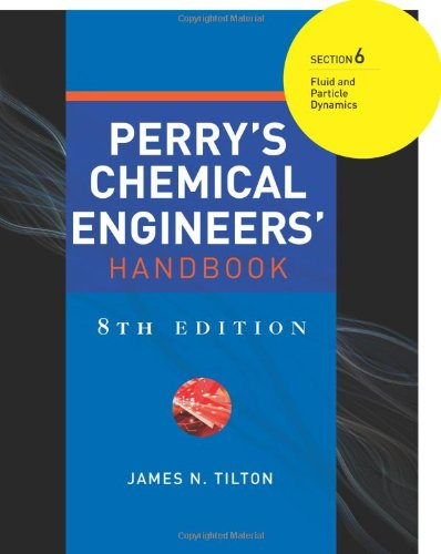 9780071511292: Perry's Chemical Engineers' Handbook 8/E Section 6:Fluid and Particle Dynamics