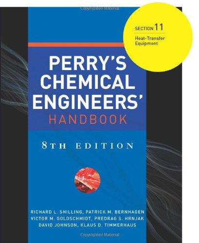9780071511346: Perry's Chemical Engineers' Handbook 8/E Section 11:Heat-Transfer Equipment