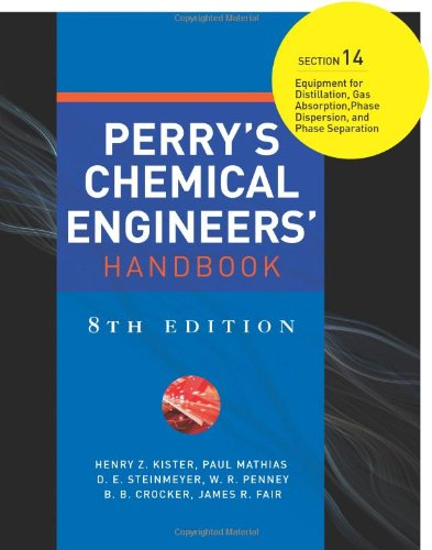 9780071511377: Perry's Chemical Engineers' Handbook 8/E Section 14:Equipment for Distillation, Gas Absorption, Phase Dispersion, and Phase Separation