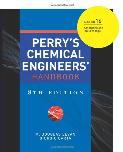 9780071511391: Perry's Chemical Engineers' Handbook 8/E Section 16:Adsorption and Ion Exchange