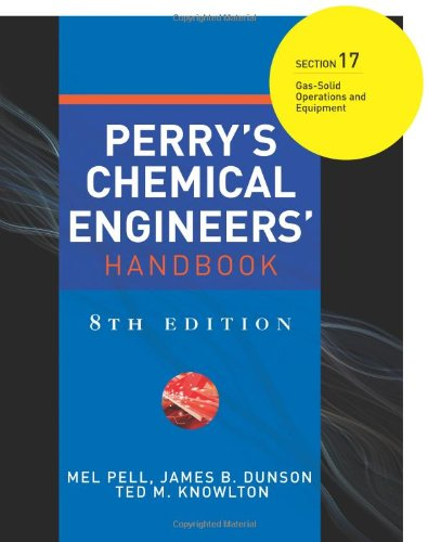 9780071511407: Perry's Chemical Engineers' Handbook 8/E Section 17:Gas-Solid Operations and Equipment