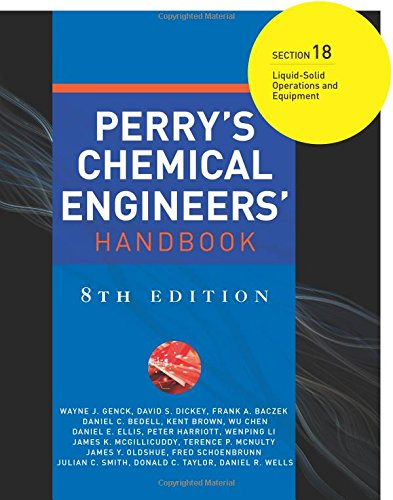 9780071511414: Perry's Chemical Engineers' Handbook 8/E Section 18:Liquid-Solid Operations and Equipment