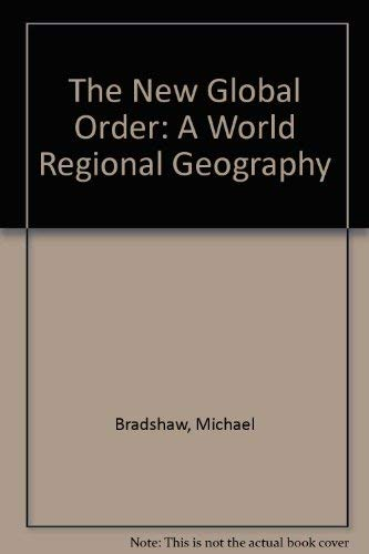9780071540209: The New Global Order: A World Regional Geography