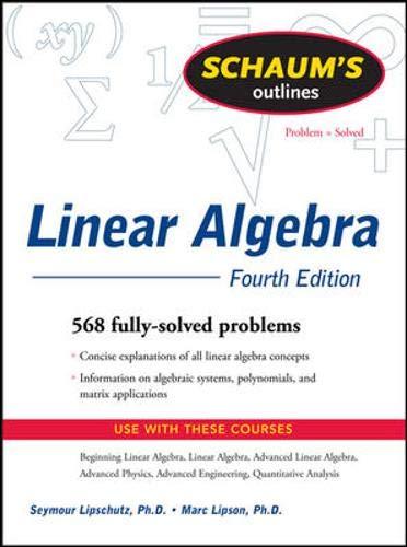 9780071543521: Schaum's Outline of Linear Algebra Fourth Edition (Schaums' Outline Series)