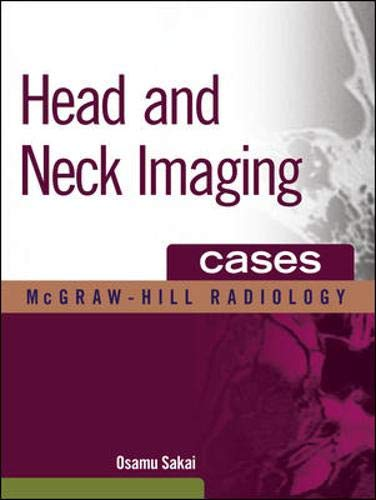 9780071543729: Head and Neck Imaging Cases (McGraw-Hill Radiology)
