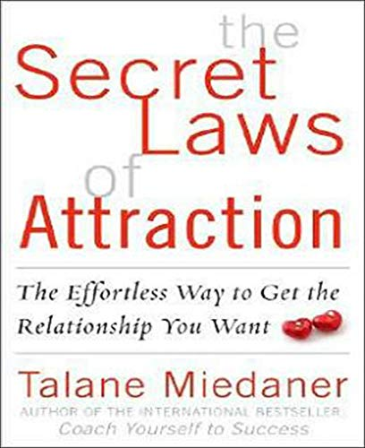 9780071543750: The Secret Laws of Attraction: The Effortless Way to Get the Relationship You Want