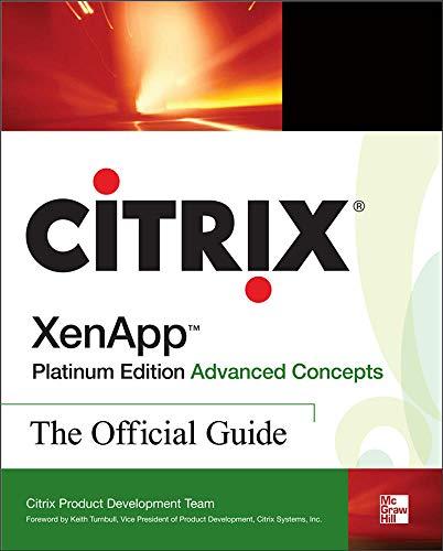 9780071543811: Citrix XenApp(TM) Platinum Edition Advanced Concepts: The Official Guide