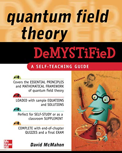 9780071543828: Quantum Field Theory Demystified