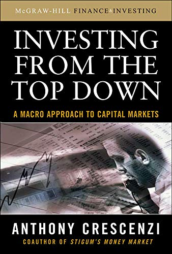 9780071543842: Investing From the Top Down: A Macro Approach to Capital Markets (Personal Finance & Investment)