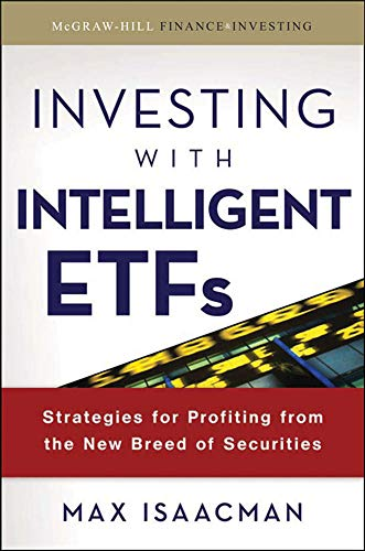 9780071543897: Investing with Intelligent ETFs: Strategies for Profiting from the New Breed of Securities (McGraw-Hill Finance & Investing)