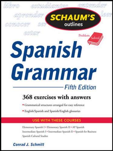 9780071543958: Schaum's Outline of Spanish Grammar, 5ed (Schaum's Outline Series)