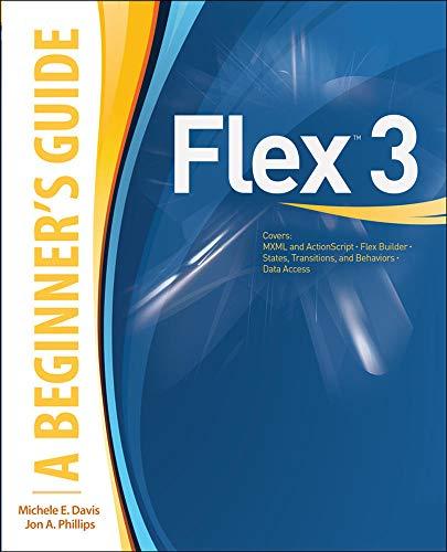 9780071544184: Flex™ 3: A Beginner's Guide