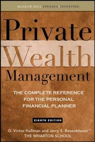 9780071544214: Private Wealth Management: The Complete Reference for the Personal Financial Planner