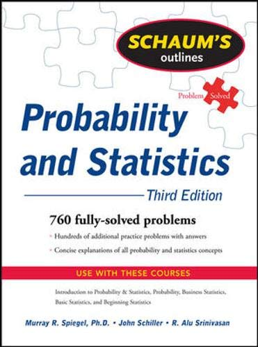 9780071544252: Schaum's Outline of Probability and Statistics, 3rd Ed. (Schaum's Outline Series)