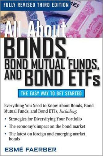 9780071544276: All About Bonds, Bond Mutual Funds, and Bond ETFs, 3rd Edition (All About... (McGraw-Hill))