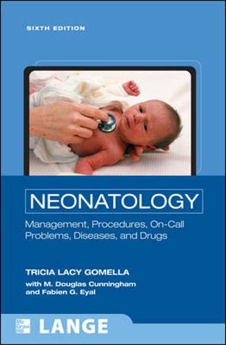 9780071544313: Neonatology: Management, Procedures, On-Call Problems, Diseases, and Drugs, Sixth Edition (Lange Clinical Science)