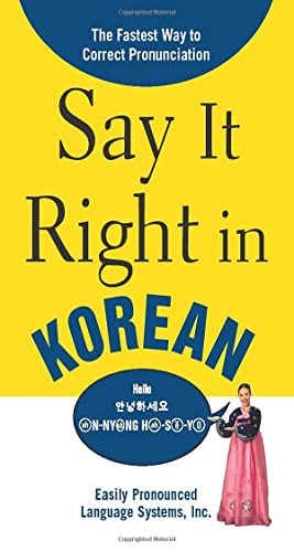 9780071544597: Say It Right in Korean: TheFastest Way to Correct Pronunication (NTC Foreign Language)
