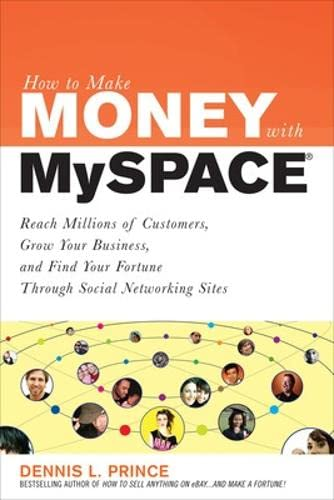 9780071544672: How to Make Money with MySpace: How to Make Money with MySpace (How to Make . . .)