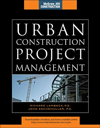 9780071544689: Urban Construction Project Management (McGraw-Hill Construction Series)