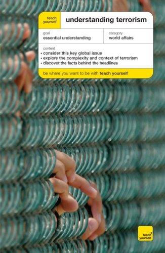 9780071545129: Teach Yourself Understanding Terrorism (Teach Yourself Series)