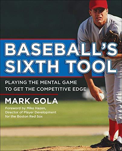 9780071545150: Baseball's Sixth Tool