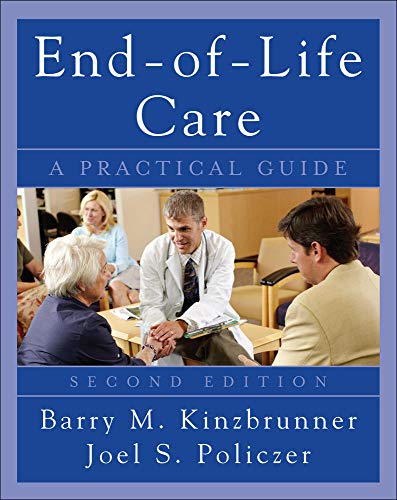 9780071545273: End-of-Life-Care: A Practical Guide, Second Edition (Medical/Denistry)