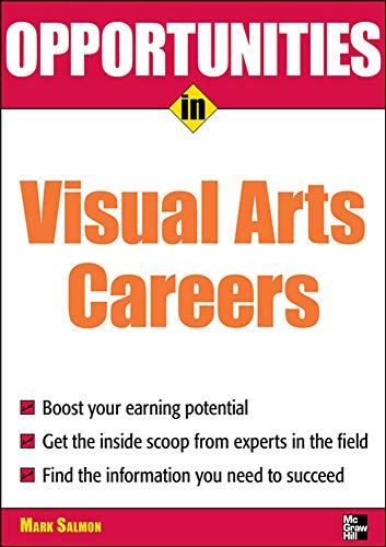 9780071545297: Opportunities in Visual Arts Careers