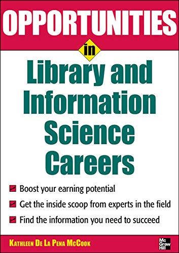 9780071545310: Opportunities in Library and Information Science