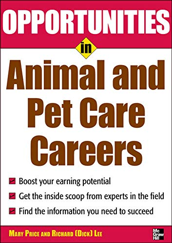 9780071545341: Opportunities in Animal and Pet Careers