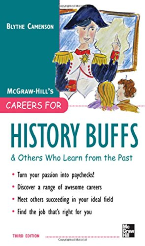 9780071545372: Careers for History Buffs and Others Who Learn from the Past, 3rd Ed. (McGraw-Hill Careers for You)