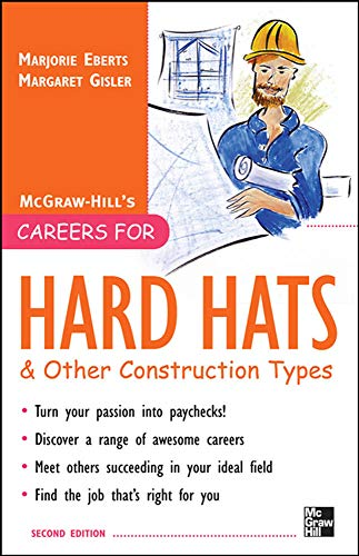 Careers for Hard Hats and Other Construction Types, 2nd Ed. (Careers for You Series): Margaret ...