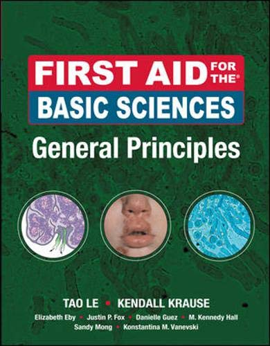 9780071545457: First Aid for the Basic Sciences, General Principles (First Aid Series)
