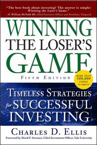 9780071545495: Winning the Loser's Game, Fifth Edition: Timeless Strategies for Successful Investing