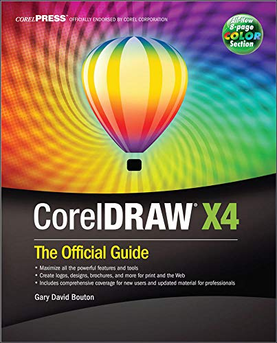 9780071545709: CorelDRAW® X4: The Official Guide