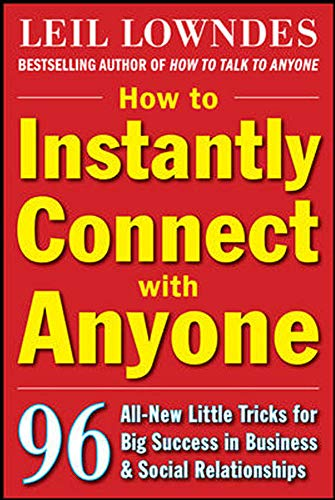 9780071545853: How to Instantly Connect with Anyone: 96 All-New Little Tricks for Big Success in Relationships