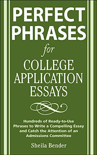 9780071546034: Perfect Phrases for College Application Essays (Perfect Phrases Series)